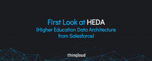 First Look at HEDA Higher Education Data Architecture from Salesforce Thinqloud com