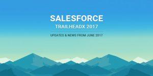 Salesforce News Summary 2017